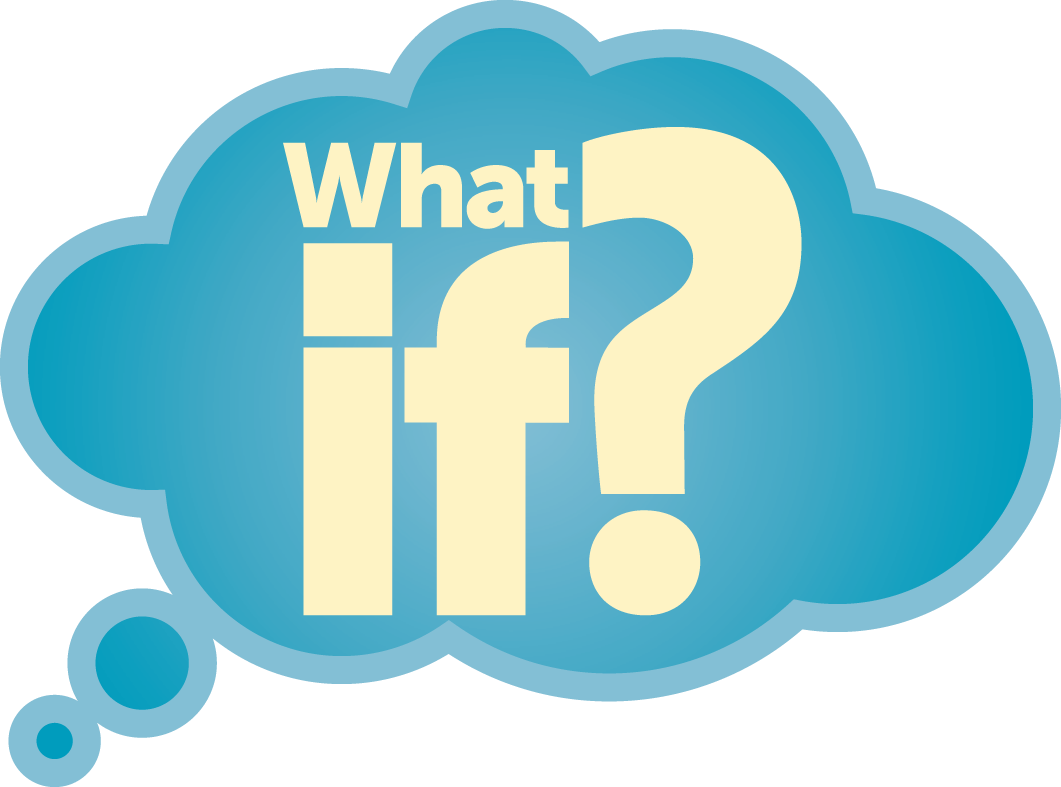 Image result for What if?